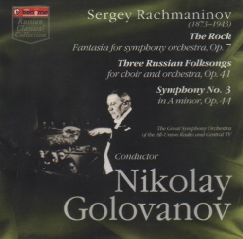 Nikolay Golovanov Conducts rachmaninov - Symphony No. 3 , Three Russian Folksongs , The Rock (Great Russian Symphonies compare prices)