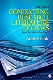 img - for By Arlene G. Fink Conducting Research Literature Reviews: From the Internet to Paper (Third Edition) book / textbook / text book
