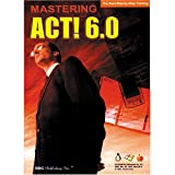 Mastering Act! 6 Training Tutorial