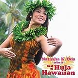 ナターシャ・オダselects ベスト・オブ・フラ・ハワイアン