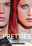 Pretties (Turtleback School & Library Binding Edition) (Uglies Trilogy (Pb)) (1417689889) by Scott Westerfeld
