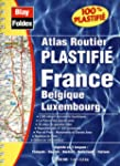 Atlas routier : France - Belgique - L...