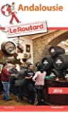 Guide du Routard Andalousie 2016