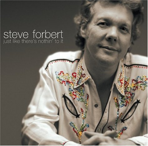 Steve Forbert - Just Like There