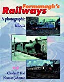img - for Fermanagh's Railways: A Pictorial Tribute book / textbook / text book