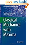Classical Mechanics with Maxima (Unde...