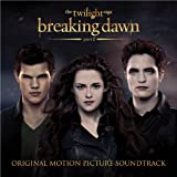 The Twilight Saga: Breaking Dawn - Part 2 (Original Motion Picture Soundtrack)