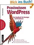 Praxiswissen WordPress: Das Handbuch...