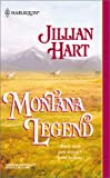 Montana Legend (Harlequin Historical Series #624) (0373292244) by Hart, Jillian