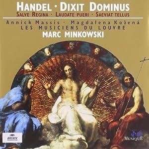 Handel: Dixit Dominus . Salve Regina . Laudate pueri . Saevita tellus