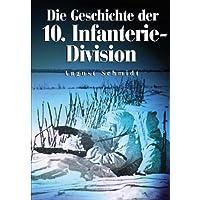 Die Geschichte der 10. Infanterie-Division