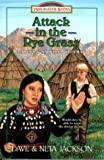 Attack in the Rye Grass: Marcus and Narcissa Whitman (Trailblazer Books #11) (1556612737) by Jackson, Dave and Neta