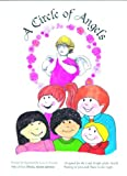 A Circle of Angels Workbook: Designed for the Little People of the World, Waiting to Join and Share in the Light (The Little Angel Book Series)