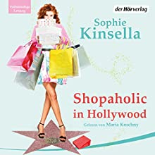 Shopaholic in Hollywood (       UNABRIDGED) by Sophie Kinsella Narrated by Maria Koschny