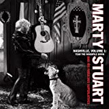 Marty Stuart Nashville Vol. 1: Tear the Woodpile Down