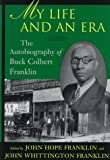 Product 0807122130 - Product title My Life and an Era: The Autobiography of an African American Lawyer in Early Oklahoma