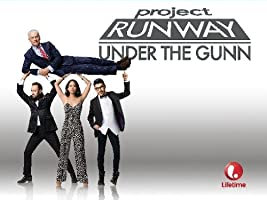 Project Runway: Under the Gunn Season 1 [HD]