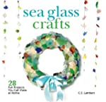 Sea Glass Crafts: 28 Fun Projects You...