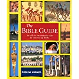The Bible Guide: An All In One Introduction To The Book Of Books ~ Andrew Knowles