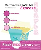 Macromedia Flash MX Express (1903450950) by Leon Cych