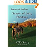 Seasons of Shadows: Season of Long Shadows (Volume 1)