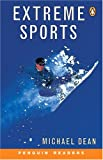 Extreme Sports, Level 2, Penguin Readers (0582461685) by Dean, Michael