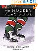 The Hockey Play Book: Teaching Hockey Systems