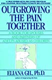 Outgrowing the Pain Together
