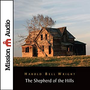 The Shepherd of The Hills | [Harold Bell Wright]