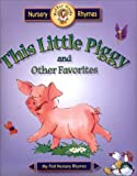 This Little Piggy: And Other Favorites (Meet Mother Goose Puffy)