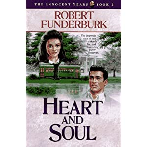 """Heart and Soul"" by Robert Funderburk :Book Review"