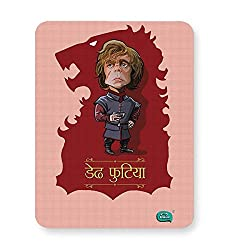 PosterGuy Mouse Pad - Dedh Futiya(Tyrion) Being Indian Quirky, Funny, Typography