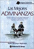 img - for Las Mejores Adivinanzas (Spanish Edition) book / textbook / text book