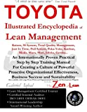 img - for TOYOTA Illustrated Encyclopedia of Lean Management: An Internationally Proven Practical Step by Step Training Manual for Creating a Culture of ... Business Success and Sustainability book / textbook / text book