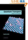 Quantum Transport: Atom to Transistor