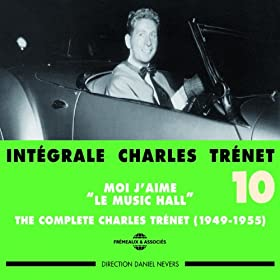 Int�grale Charles Trenet, vol. 10 (1949-1955) (Moi j'aime le Music Hall)