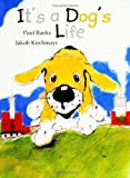 img - for It's a Dog's Life book / textbook / text book