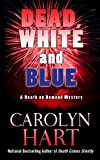 Dead White And Blue (A Death on Demand Mystery)