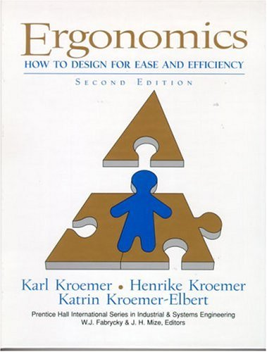Ergonomics: How to Design for Ease and Efficiency (2nd...