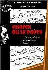 Chopin ou le poète: édition intégrale par  Pourtalès