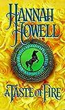 A Taste Of Fire (0821758047) by Howell, Hannah