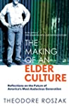 The Making of an Elder Culture: Refle...