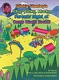 Sticky Stanley's Icky, Yucky, Mucky Parent's Night At Camp Wacki Kooki