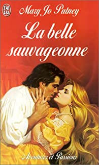 La Belle Sauvageonne par Mary Jo Putney