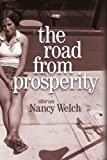 The Road from Prosperity: Stories