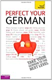 Perfect Your German: Teach Yourself Paul Coggle