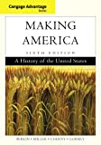 img - for Cengage Advantage Books: Making America book / textbook / text book