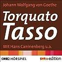 Torquato Tasso Hörspiel von Johann Wolfgang von Goethe Gesprochen von: Hans Caninenberg, Gertrud Kückelmann, Lola Müthel, Thomas Holtzmann, Mathias Wieman
