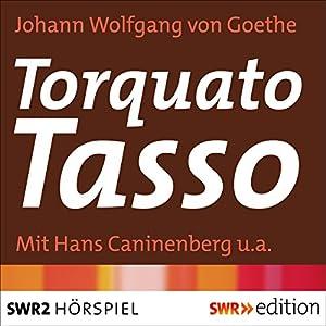 Torquato Tasso Hörspiel