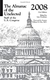 The Almanac of the Unelected: Staff of the U.S. Congress 2008 (U.S. DataBook Series)